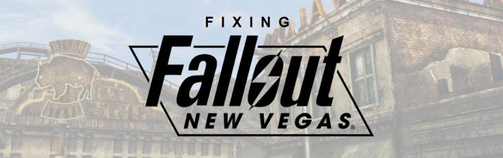 Fixing Fallout: New Vegas
